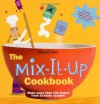 The Mix-It-Up Cookbook (American Girl Library) - American Girl, Tracy McGuinness
