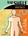 Top Shelf: Physics - Walch Publishing, J. Weston Walch