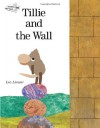 Tillie and the Wall - Leo Lionni