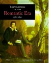 Encyclopedia of the Romantic Era, 1760 1850 - Chris Murray, Olivier M. Clement