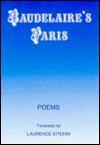 Baudelaire's Paris - Laurence Kitchin, Charles Baudelaire, Gérard de Nerval, Paul Verlaine, Juan Ramón Jiménez