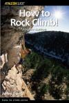 How to Rock Climb!, 4th - John Long