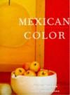 Color en México - Amanda Holmes, Elena Poniatowska