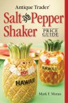Antique Trader Salt and Pepper Shaker Price Guide - Mark F. Moran