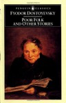 Poor Folk and Other Stories (Penguin Classics) - Fyodor Dostoyevsky, David McDuff