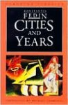 Cities and Years - Konstantin Fedin, Michael Scammell