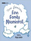 Finn Family Moomintroll (MP3 Book) - Tove Jansson, BBC Audiobooks, Hugh Laurie