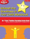 Unleash the Greatness in Your Child Workbook, 5th Grade: An I Care Positive Parenting Series Book: Monthly Character-Building Positive Parenting Activities - Elbert D. Solomon, Thelma S. Solomon, Martha Ray Dean