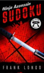 Ninja Assassin Sudoku: Black Belt - Frank Longo