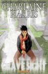 Grave Sight Part 2 - Charlaine Harris, Denis Medri, William Harms
