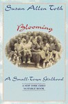 Blooming: A Small-Town Girlhood - Susan Allen Toth