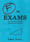 F in Exams: The Funniest Test Paper Blunders - Richard Benson