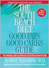 South Beach Diet Good Fats/Good Carbs Guide - Arthur Agatston