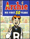 Archie: His First 50 Years - Charles Phillips