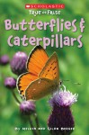 Butterflies And Caterpillars - Melvin A. Berger, Gilda Berger