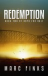 Redemption: A Novel about Hope and Human Trafficking - Marc Finks