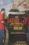 Latino Small Businesses and the American Dream: Community Social Work Practice & Economic and Social Development - Melvin Delgado