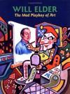 Will Elder: The Mad Playboy of Art H/C - Will Elder
