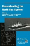 Understanding the North Sea System - H. Charnock, K.R. Dyer, J.M. Huthnance, P.S. Liss, B.H. Simpson