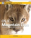 OS X Mountain Lion: Peachpit Learning Series - Lynn Beighley