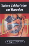 Sartres Existentialism & Humanism - George Myerson