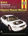 Buick Century 1997 Thru 2002: Haynes Repair Manual - John H Haynes, John H Haynes