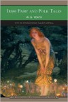 Irish Fairy and Folk Tales (Barnes & Noble Library of Essential Reading) - W.B. Yeats, Allison Carroll