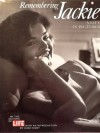 Remembering Jackie: A Life in Pictures - Life Magazine