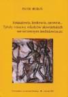 Kniaziowie, królowie, carowie... Tytuły i nazwy władców słowiańskich we wczesnym średniowieczu - Piotr Boroń