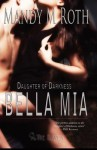 Bella MIA: Daughter of Darkness Book Three - Mandy M. Roth