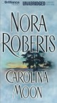 Carolina Moon (Audio) - Nora Roberts