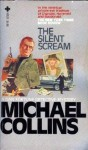 Silent Scream - Michael Collins