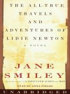 The All-True Travels and Adventures of Lidie Newton (Audio) - Anna Fields, Jane Smiley