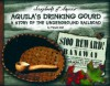 Aquila's Drinking Gourd: A Story of the Underground Railroad - Pamela Dell