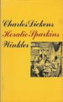 """Horatio Sparkins und andere Erzählungen aus den """"Londoner Skizzen"""" - George Cruikshank, Charles Dickens, S. Schmitz, H. Roberts"""