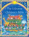 The Usborne Children's Bible - Heather Amery