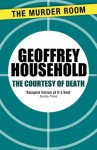 The Courtesy of Death - Geoffrey Household