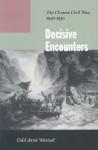 Decisive Encounters: The Chinese Civil War, 1946-1950 - Odd Arne Westad