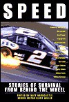 Speed: Stories of Survival from Behind the Wheel - Clint Willis, Clint Willis