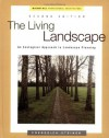 The Living Landscape: an Ecological Approach to Landscape Planning - Frederick Steiner