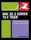 Mac OS X Server 10.4 Tiger: Visual Quickpro Guide - Schoun Regan, Kevin M. White