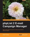 Phplist 2 E-mail Campaign Manager - David Young