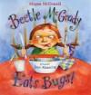 Beetle McGrady Eats Bugs! - Megan McDonald, Jane Manning