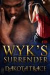 Wyk's Surrender - Dakota Trace