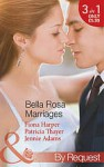 Bella Rosa Marriages - Fiona Harper, Patricia Thayer, Jennie Adams
