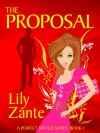 The Proposal - Lily Zante