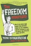 The Freedom Manifesto - Tom Hodgkinson