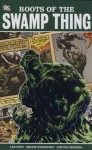 Roots of the Swamp Thing - Len Wein