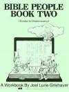 Bible People Book Two: Exodus to Deuteronomy - Joel Lurie Grishaver