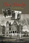 The Moodys of Galveston and Their Mansion (paperback) - Henry Wiencek, E. Douglas McLeod, Robert L. Moody